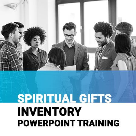 Spiritual Gifts Inventory PowerPoint Training
