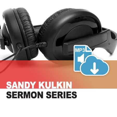 Sandy Kulkin Sermon Series Audio Store