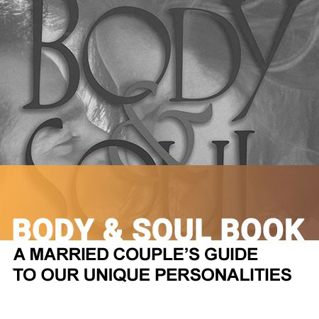 Body & Soul Book - A Married Couple's Guide to Our Unique Personalities